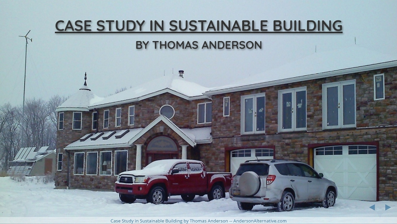 Case Study in Sustainable Building
